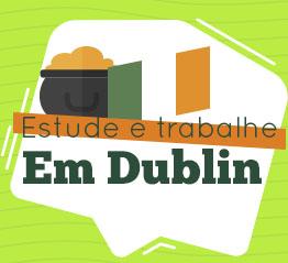 Estude e trabalhe em Dublin